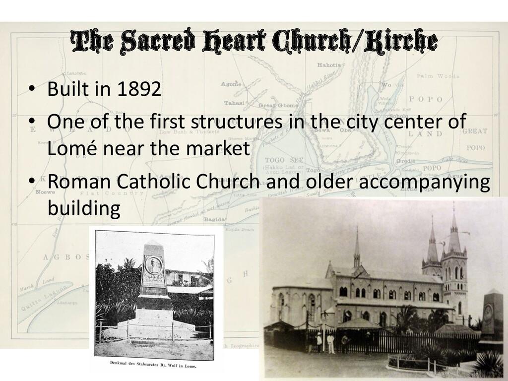 The Sacred Heart Church/Kirche • Built in 1892 ...