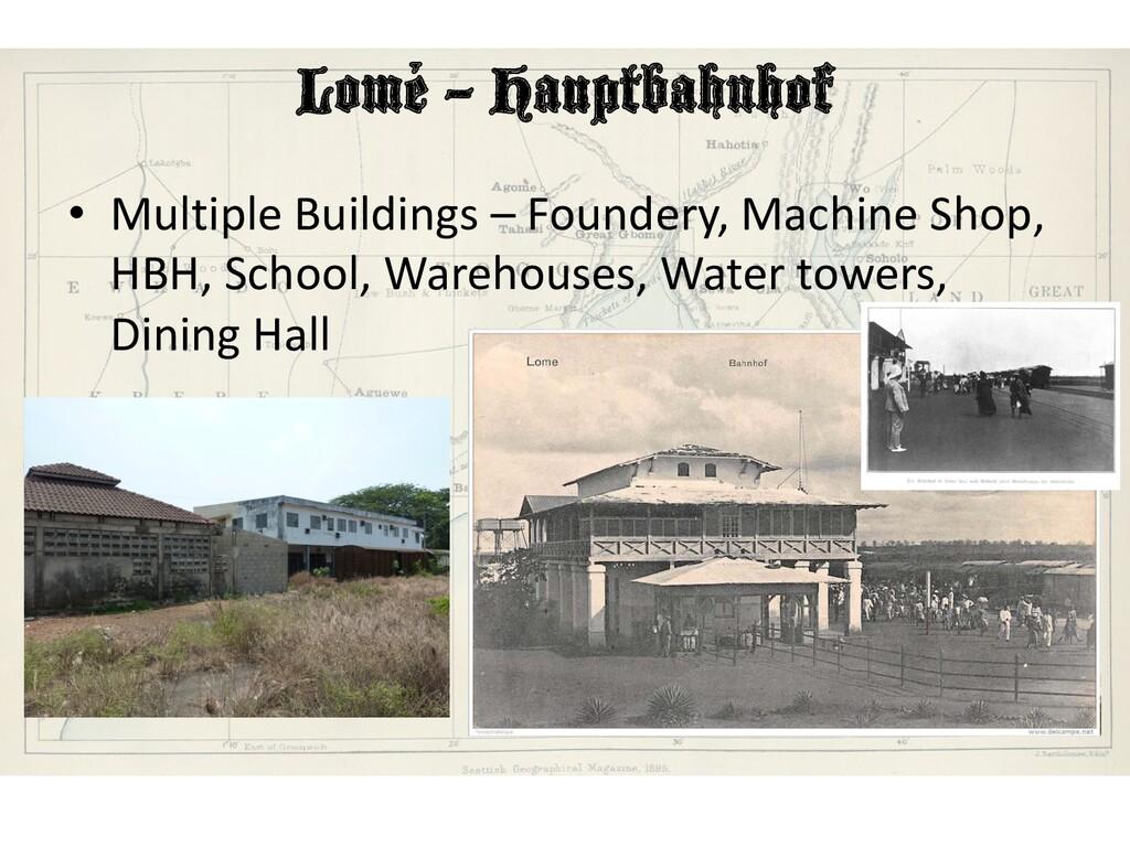 Lomé – Hauptbahnhof • Multiple Buildings – Foun...