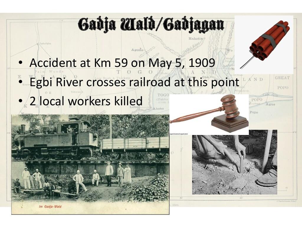 Gadja Wald/Gadjagan • Accident at Km 59 on May ...