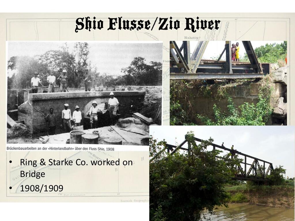 Shio Flusse/Zio River • Ring & Starke Co. worke...
