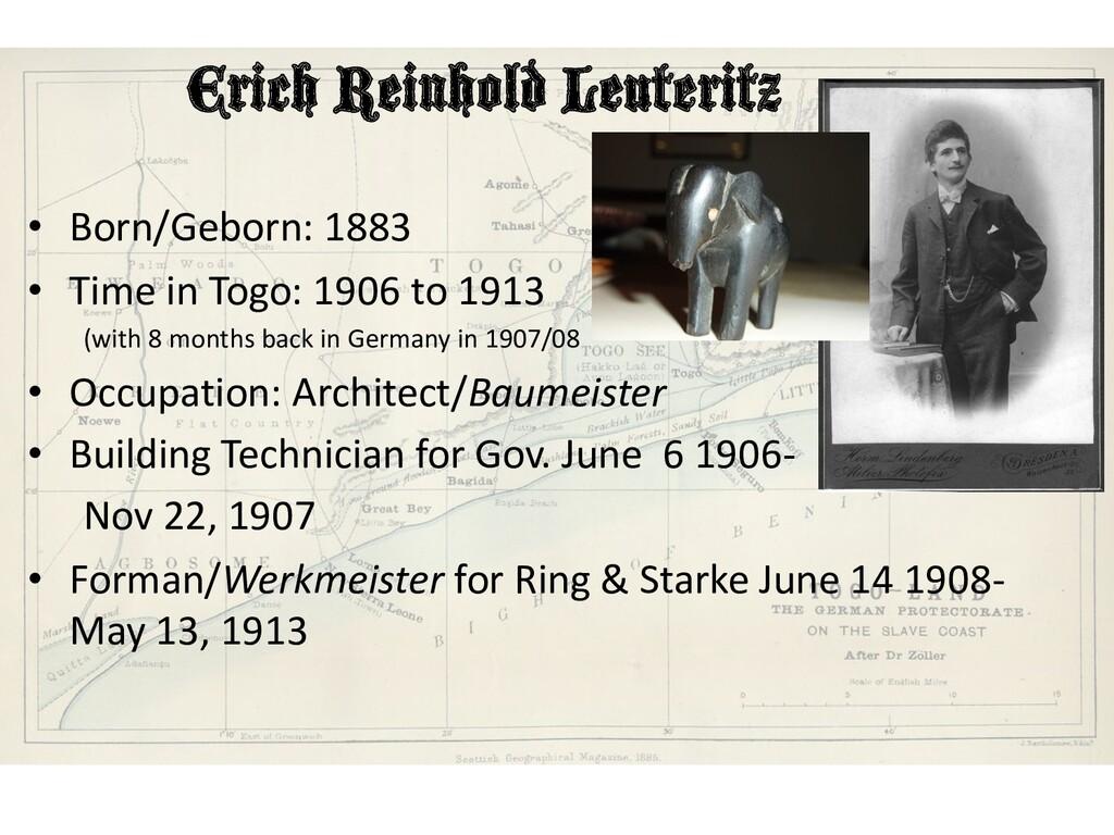 Erich Reinhold Leuteritz • Born/Geborn: 1883 • ...