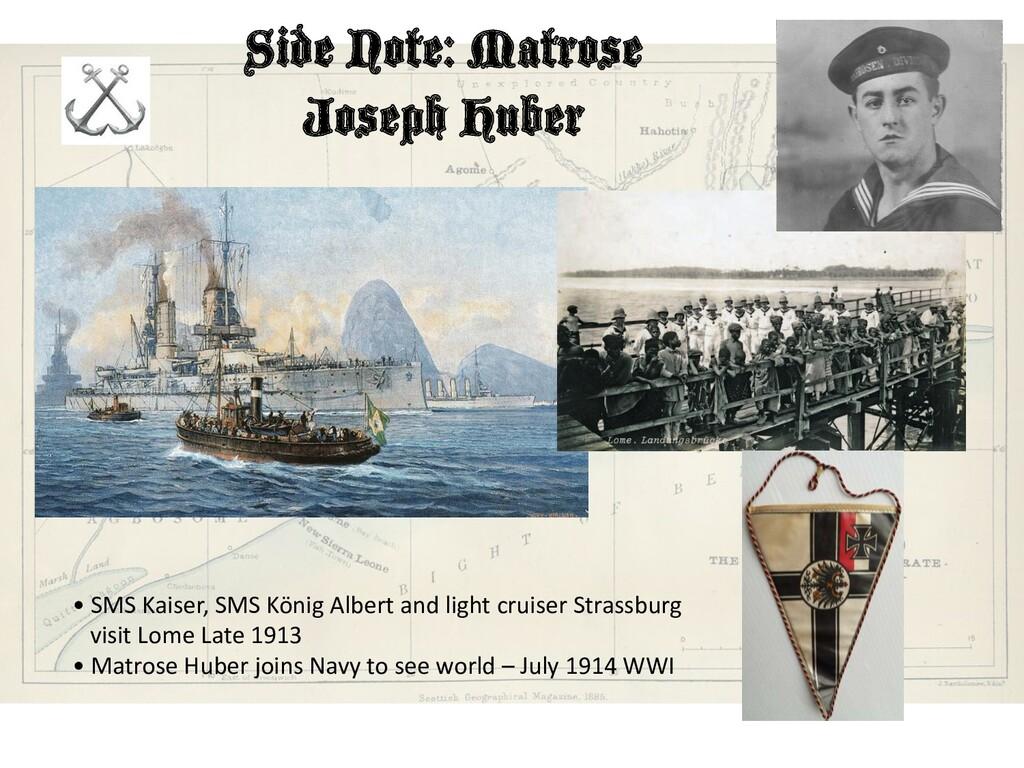 Side Note: Matrose Joseph Huber • SMS Kaiser, S...