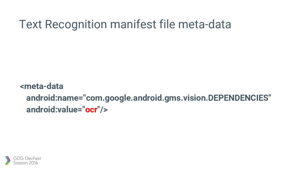 Text Recognition manifest file meta-data <meta-...
