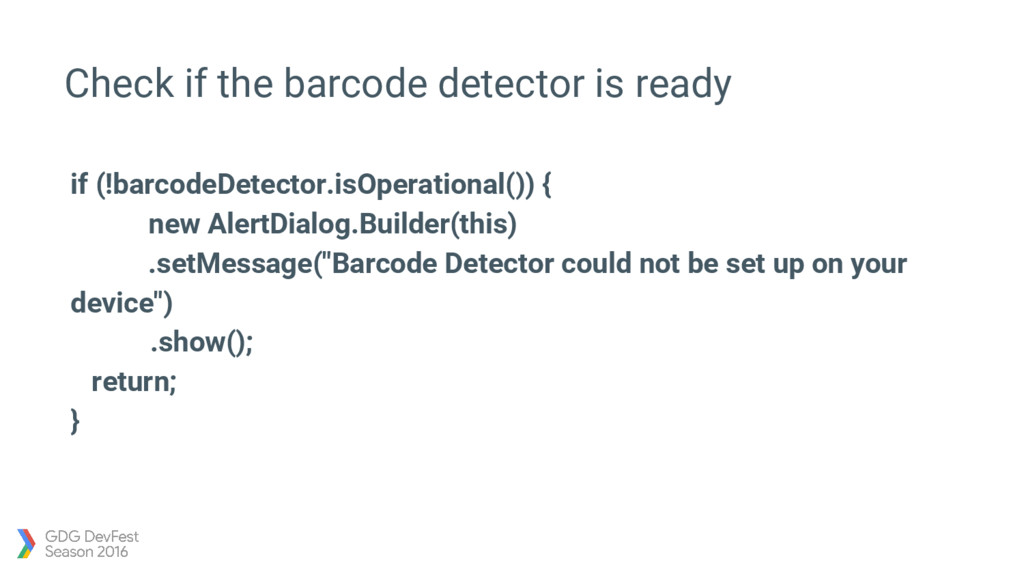 Check if the barcode detector is ready if (!bar...