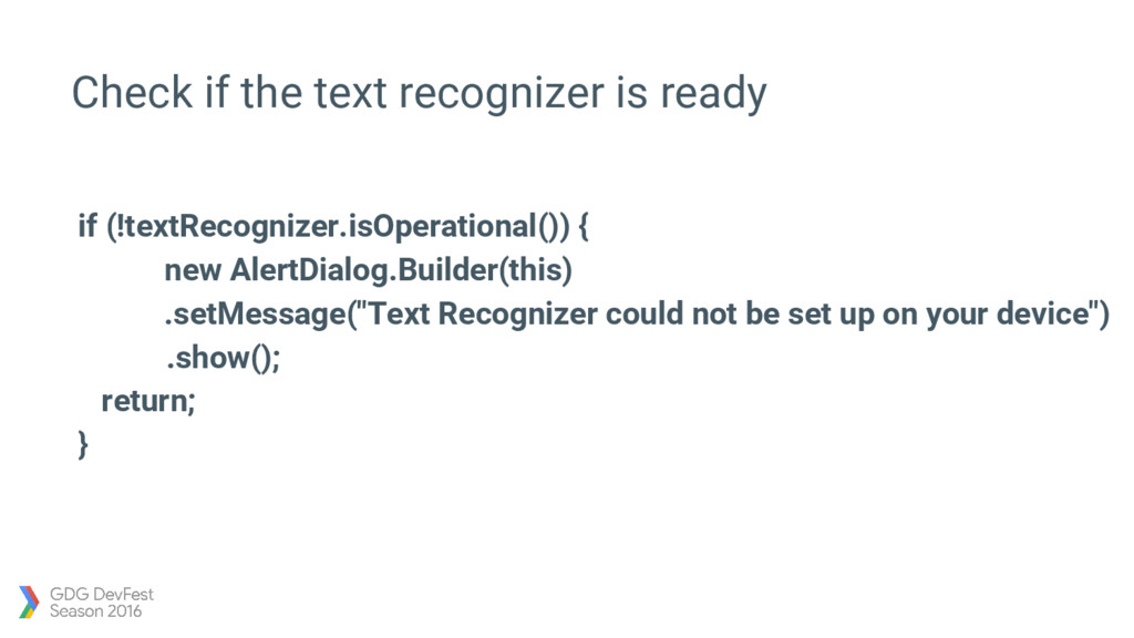 Check if the text recognizer is ready if (!text...