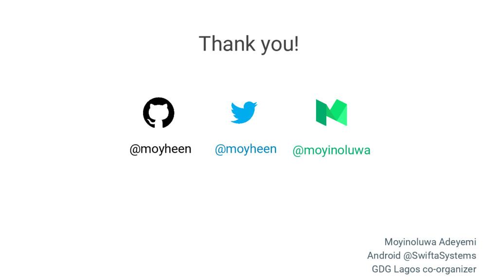 @moyheen @moyinoluwa @moyheen Thank you! Moyino...