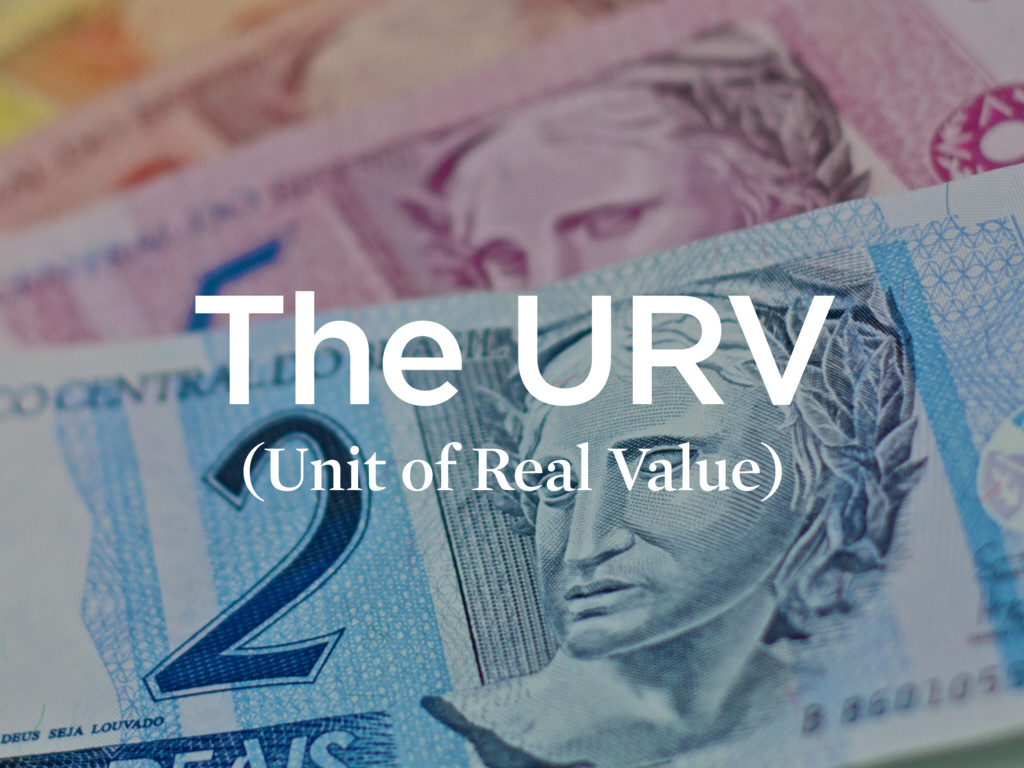 The URV (Unit of Real Value)