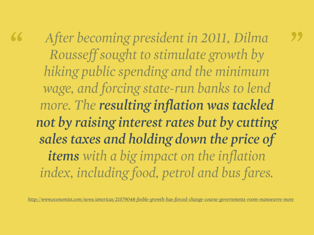 After becoming president in 2011, Dilma Roussef...