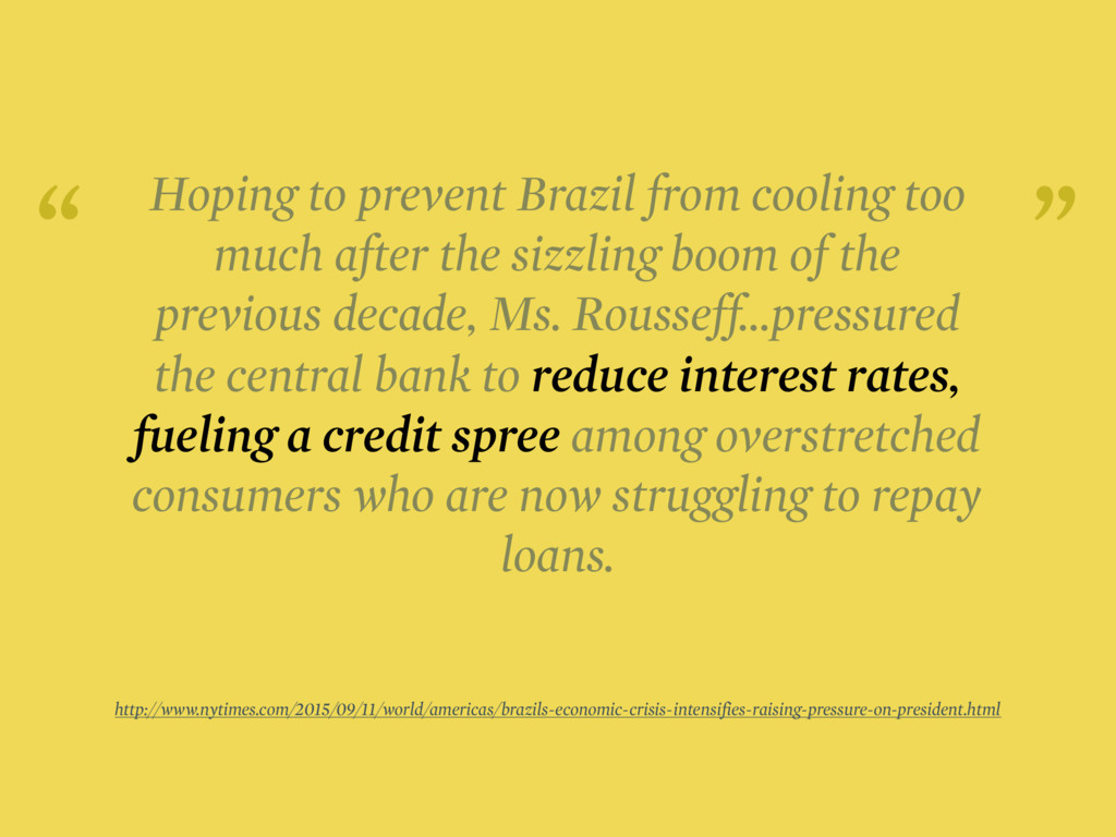 Hoping to prevent Brazil from cooling too much ...
