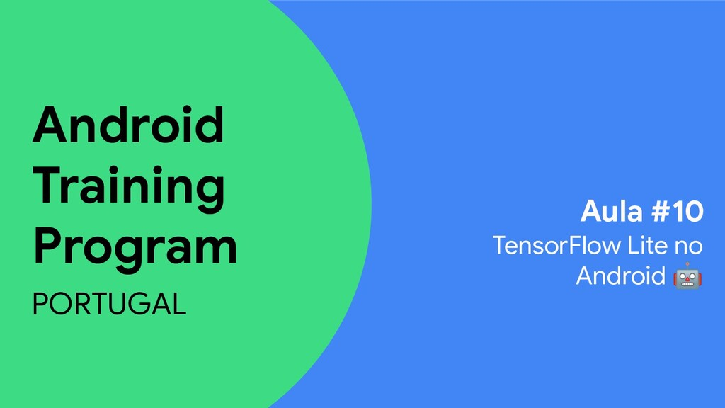 Android Training Program PORTUGAL Aula #10 Tens...