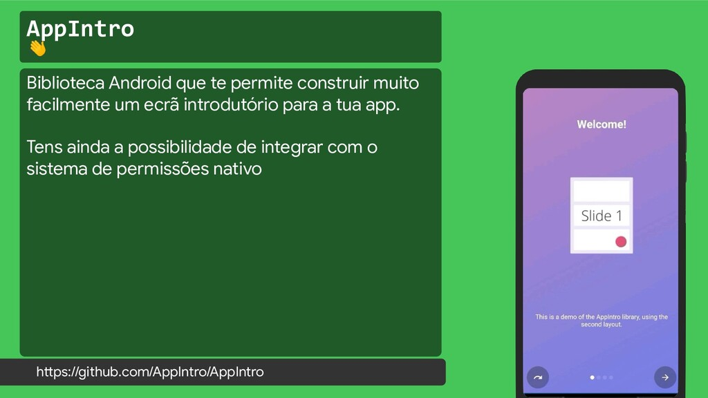 AppIntro  https://github.com/AppIntro/AppIntro ...