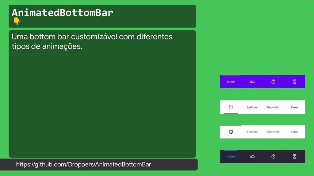 AnimatedBottomBar  https://github.com/Droppers/...