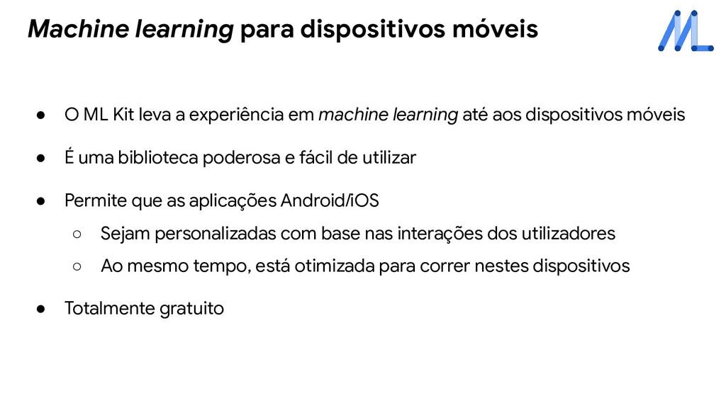 ● O ML Kit leva a experiência em machine learni...