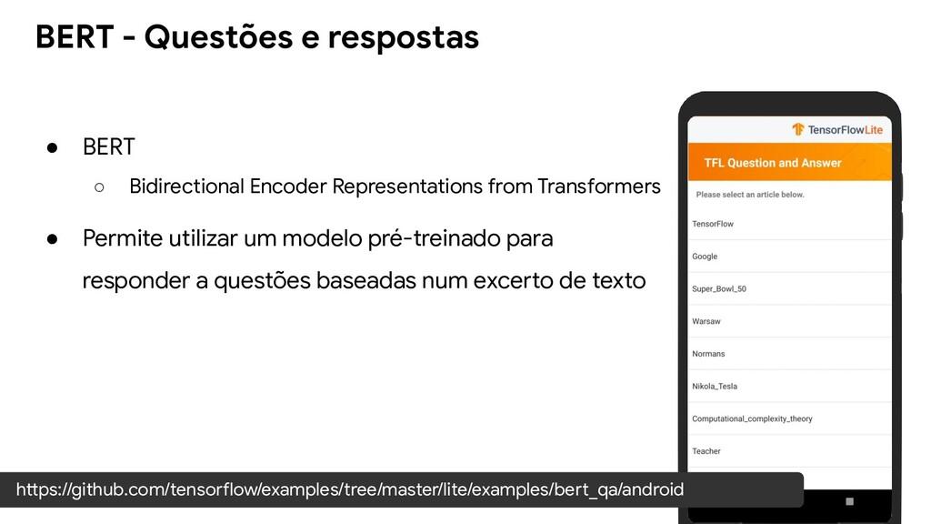 ● BERT ○ Bidirectional Encoder Representations ...