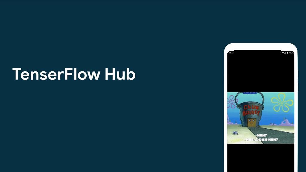 TenserFlow Hub