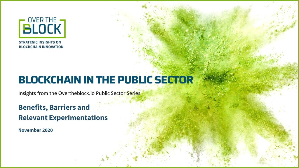 BLOCKCHAIN IN THE PUBLIC SECTOR Insights from t...