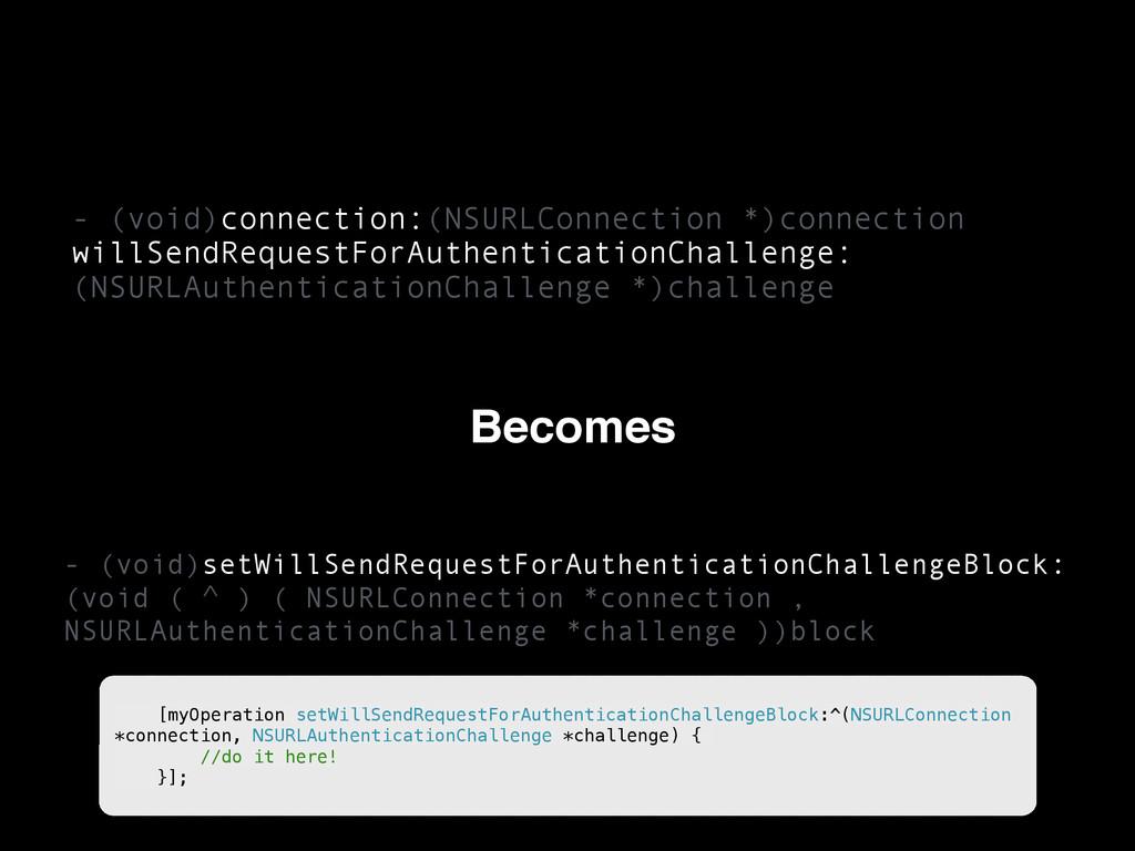 - (void)connection:(NSURLConnection *)connectio...