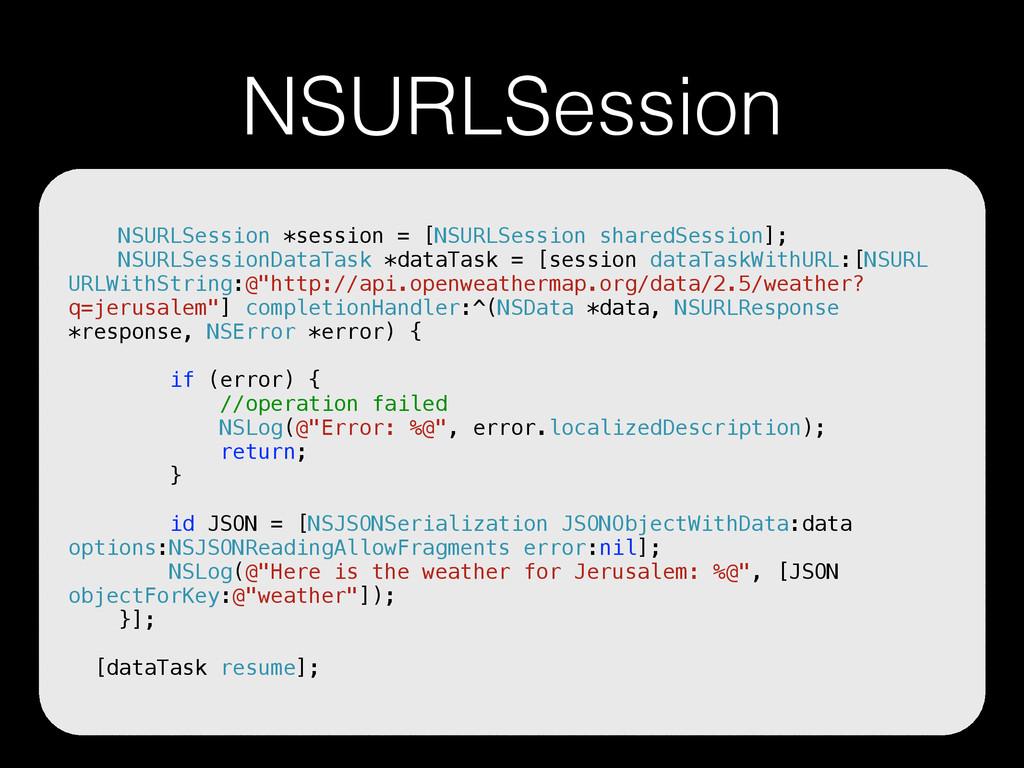 NSURLSession NSURLSession *session = [NSURLSess...