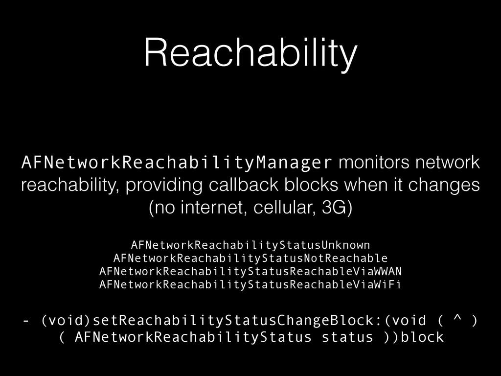 Reachability AFNetworkReachabilityManager monit...