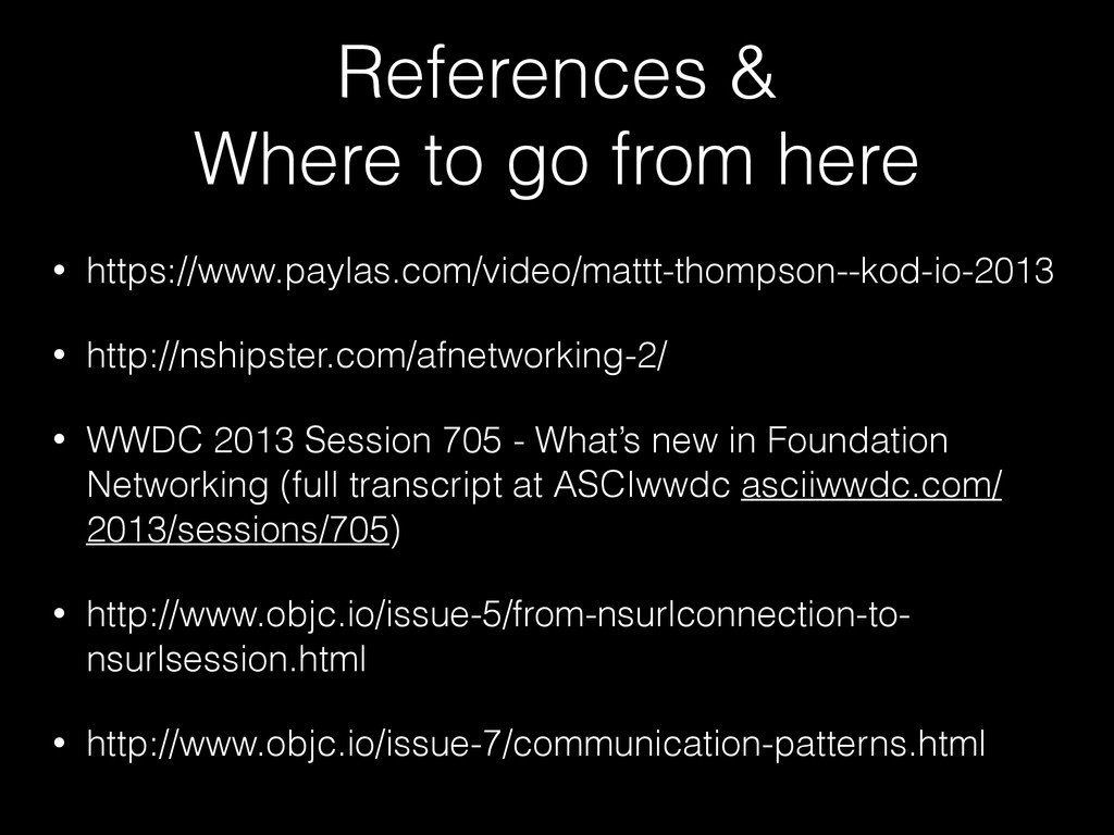 References & Where to go from here • https://ww...