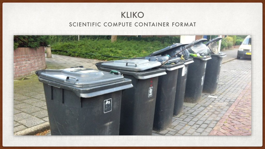 KLIKO SCIENTIFIC COMPUTE CONTAINER FORMAT