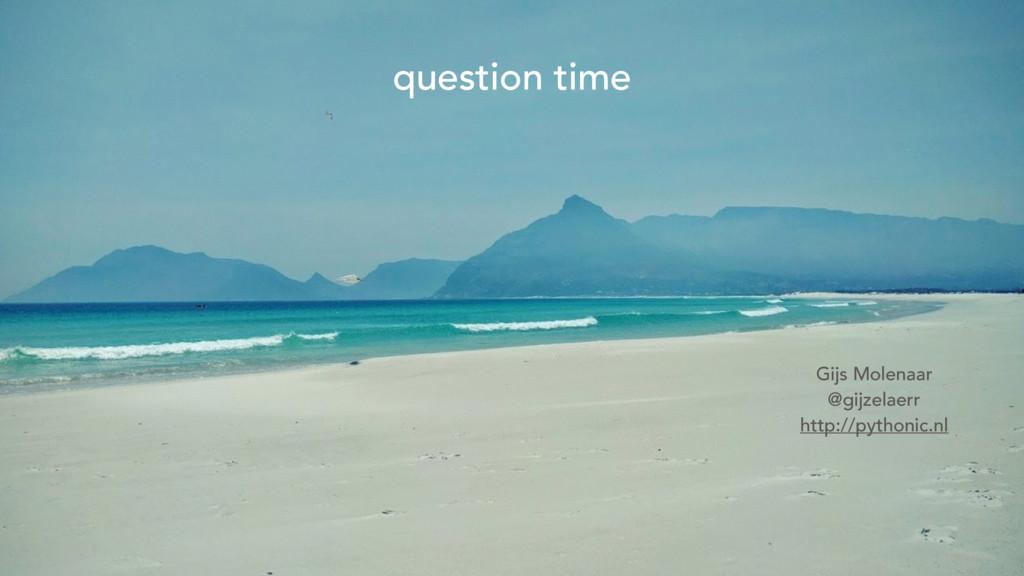 question time Gijs Molenaar @gijzelaerr http://...