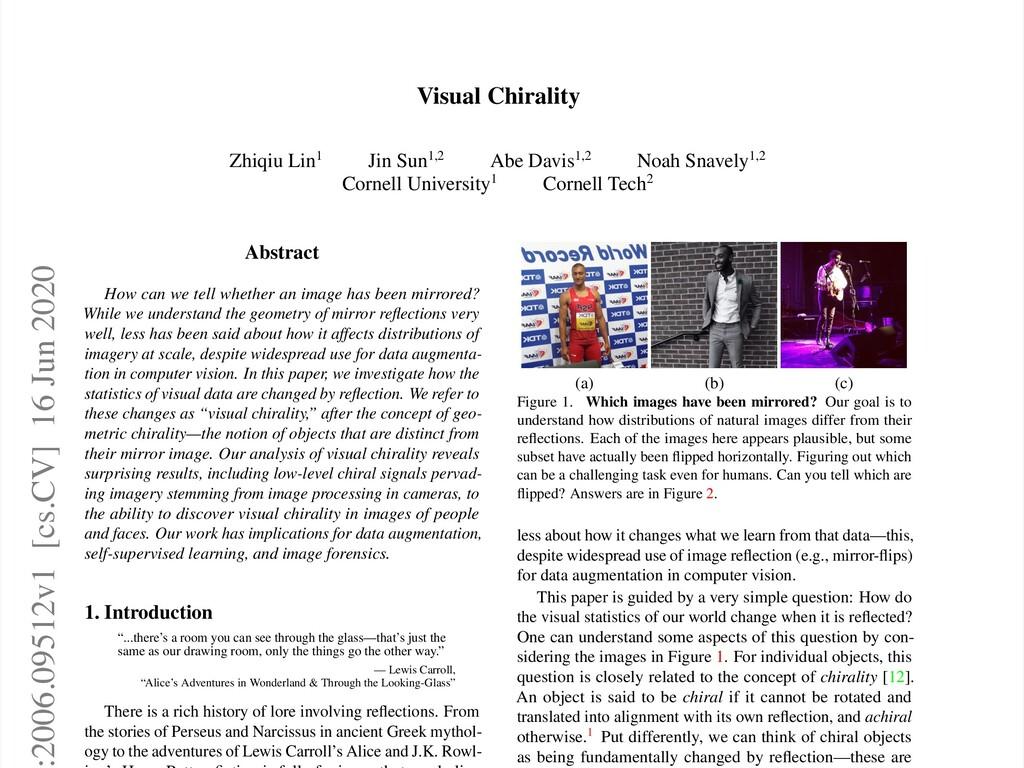 Visual Chirality Zhiqiu Lin1 Jin Sun1,2 Abe Dav...