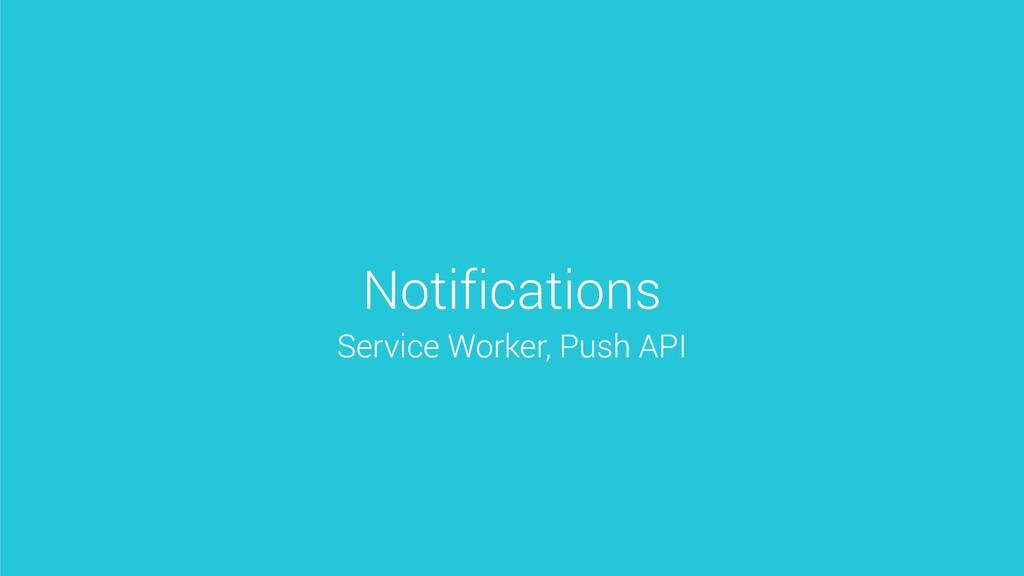 Notifications Service Worker, Push API