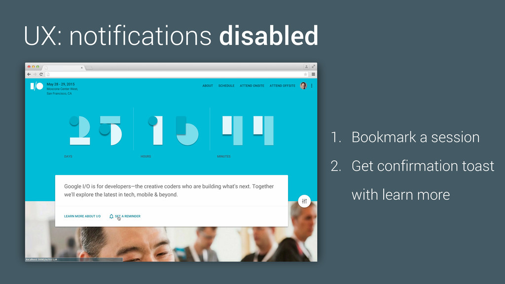 UX: notifications disabled 1. Bookmark a sessio...