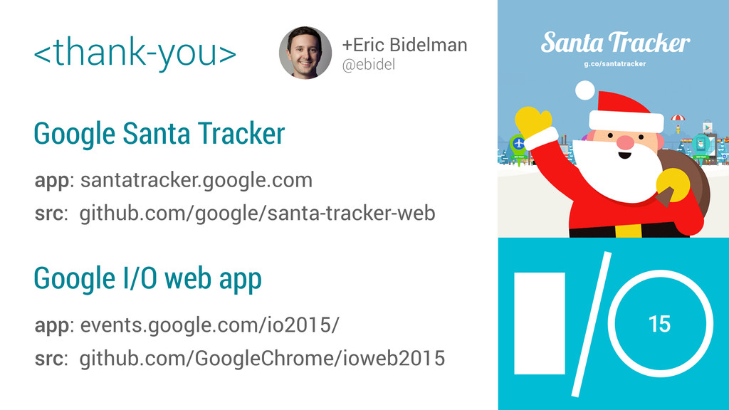 +Eric Bidelman @ebidel Google Santa Tracker app...