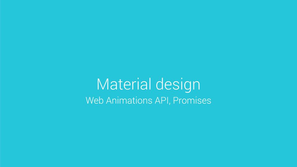 Material design Web Animations API, Promises