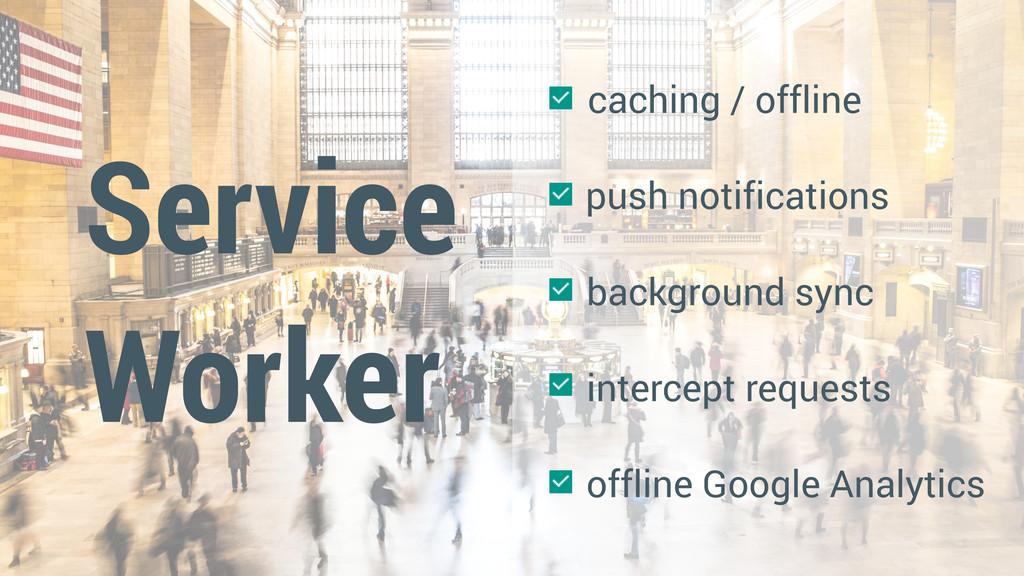 Service Worker thestocks.im caching / offline p...