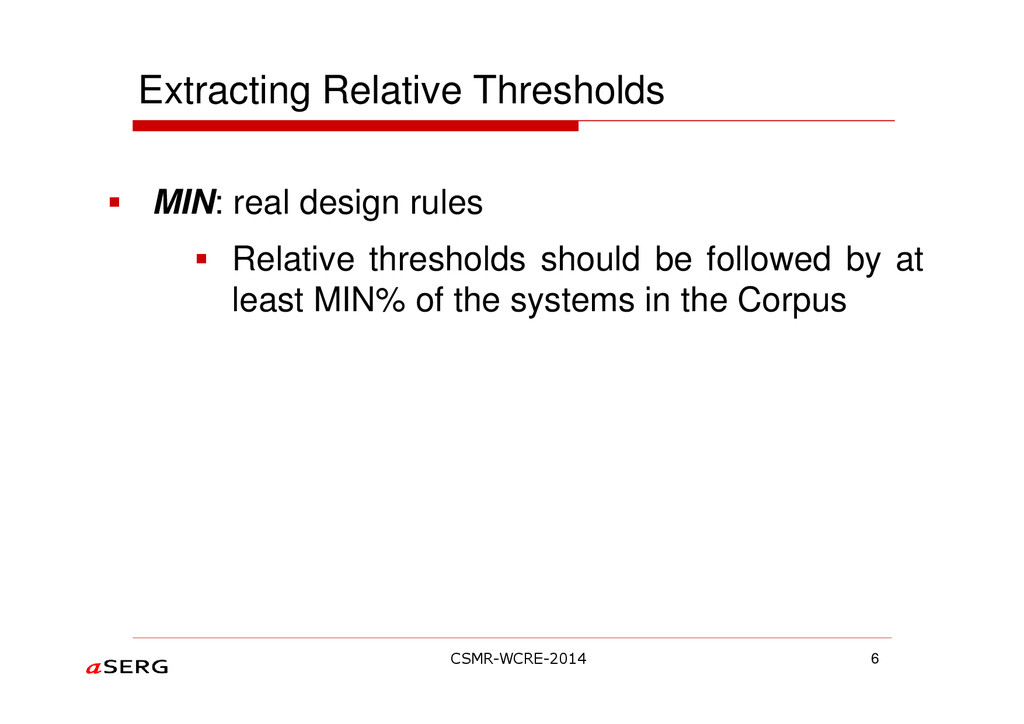 Extracting Relative Thresholds MIN: real design...