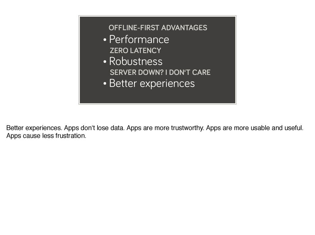 • Performance ZERO LATENCY • Robustness SERVER ...