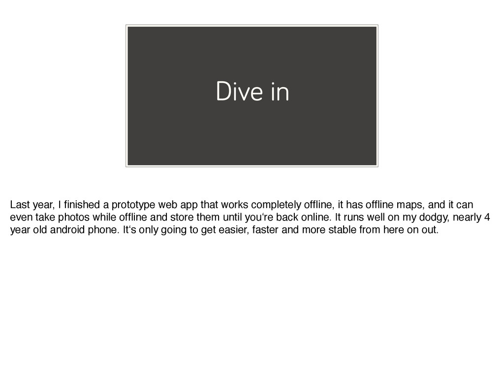 Dive in Last year, I finished a prototype web ap...