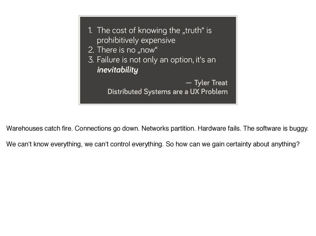 — Tyler Treat Distributed Systems are a UX Prob...