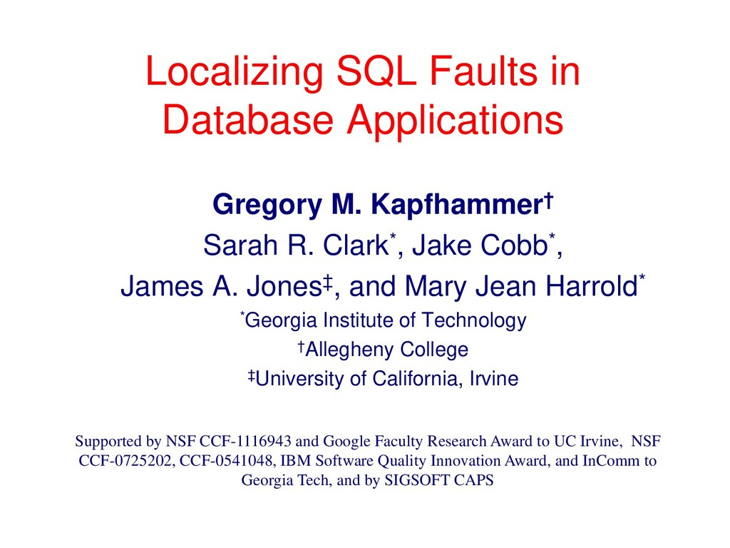 Localizing SQL Faults in Database Applications ...