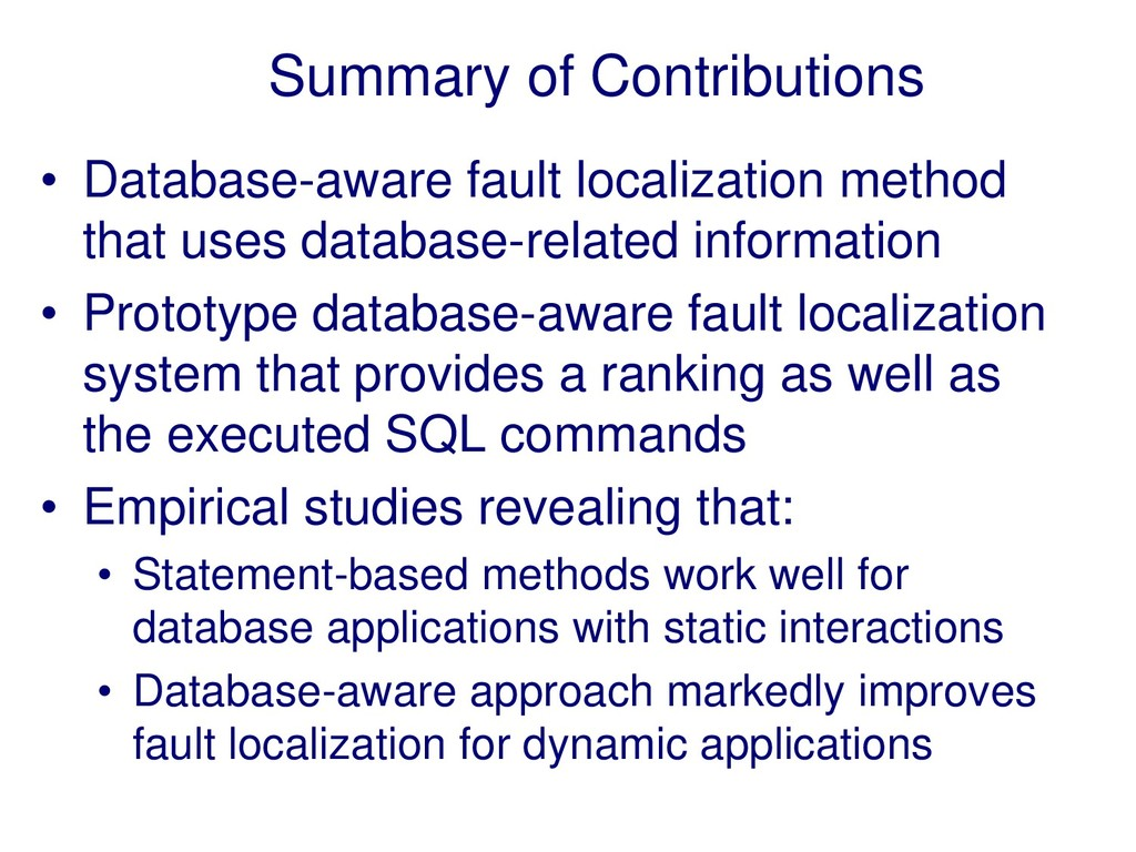 Summary of Contributions • Database-aware fault...