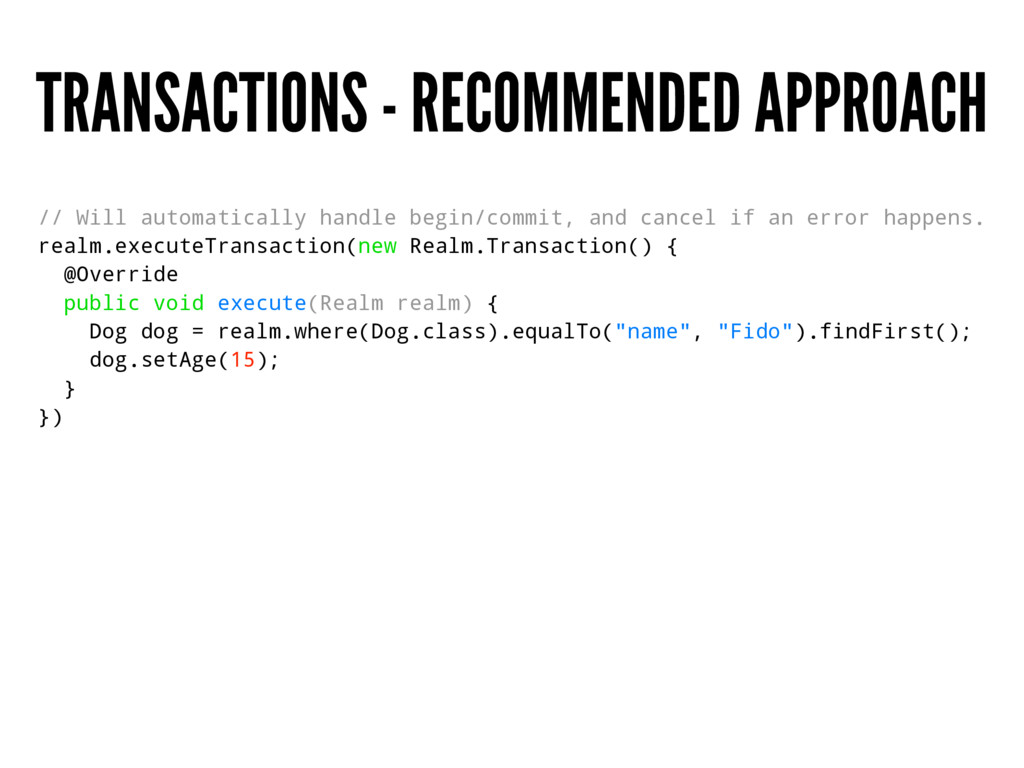 TRANSACTIONS - RECOMMENDED APPROACH // Will aut...