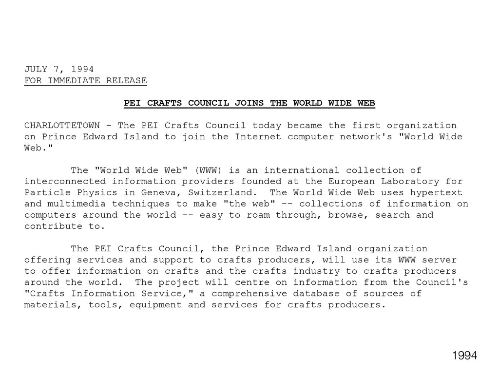 JULY 7, 1994 FOR IMMEDIATE RELEASE PEI CRAFTS C...