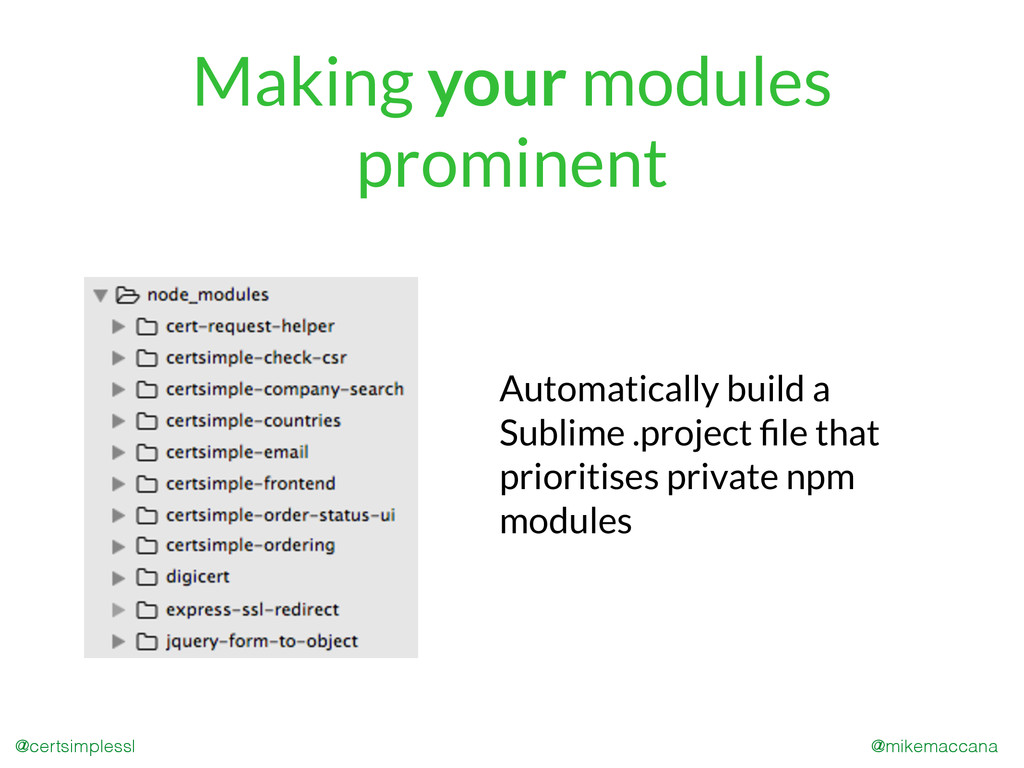 @mikemaccana @certsimplessl Making your modules...