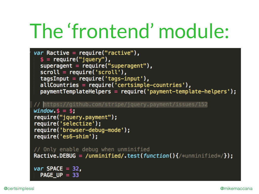 @mikemaccana @certsimplessl The 'frontend' modu...