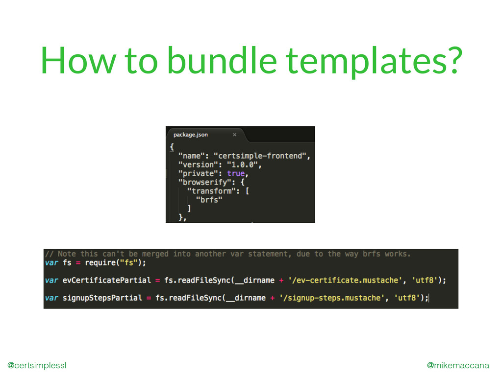 @mikemaccana @certsimplessl How to bundle templ...