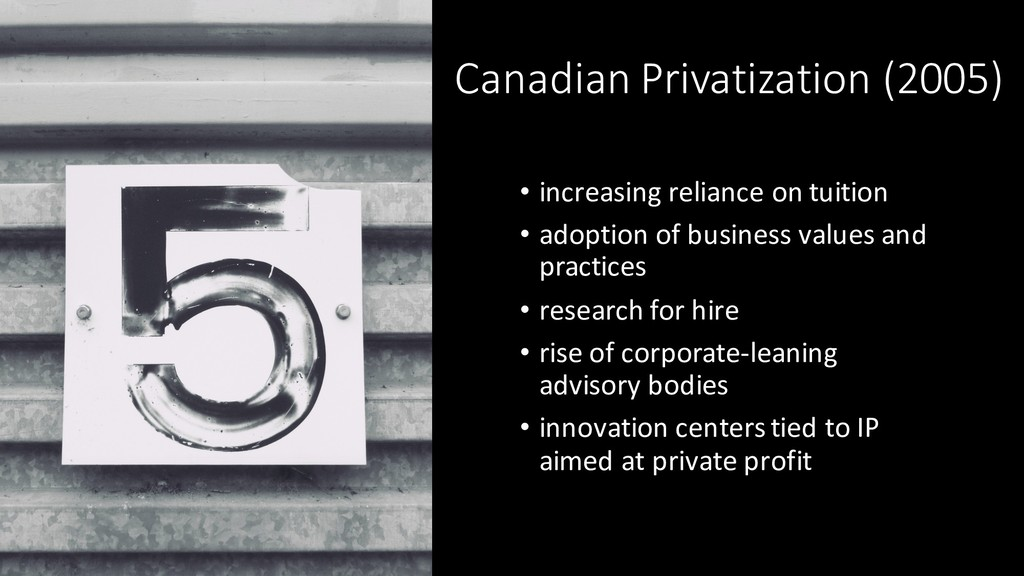 Canadian Privatization (2005) • increasing reli...