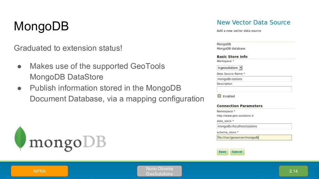 MongoDB Graduated to extension status! ● Makes ...