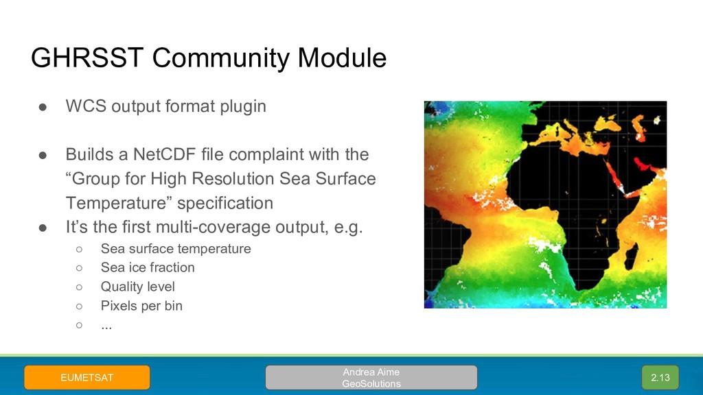 GHRSST Community Module ● WCS output format plu...