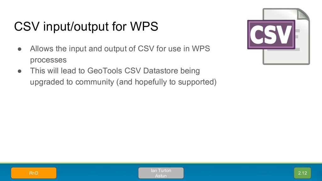 CSV input/output for WPS ● Allows the input and...