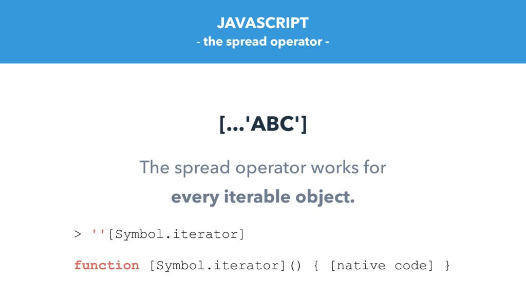 - the spread operator - The spread operator wor...