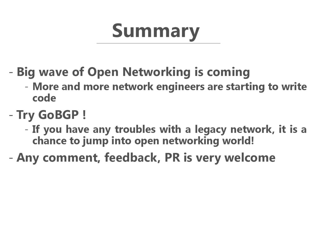 Summary - Big wave of Open Networking is coming...