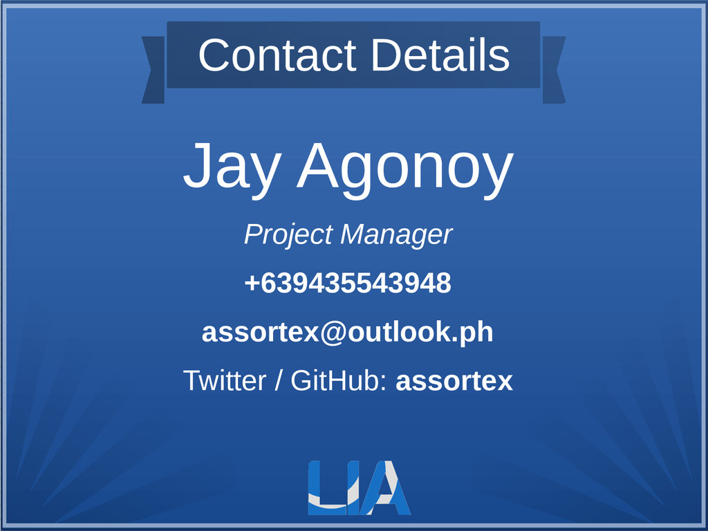 Contact Details Jay Agonoy Project Manager +639...